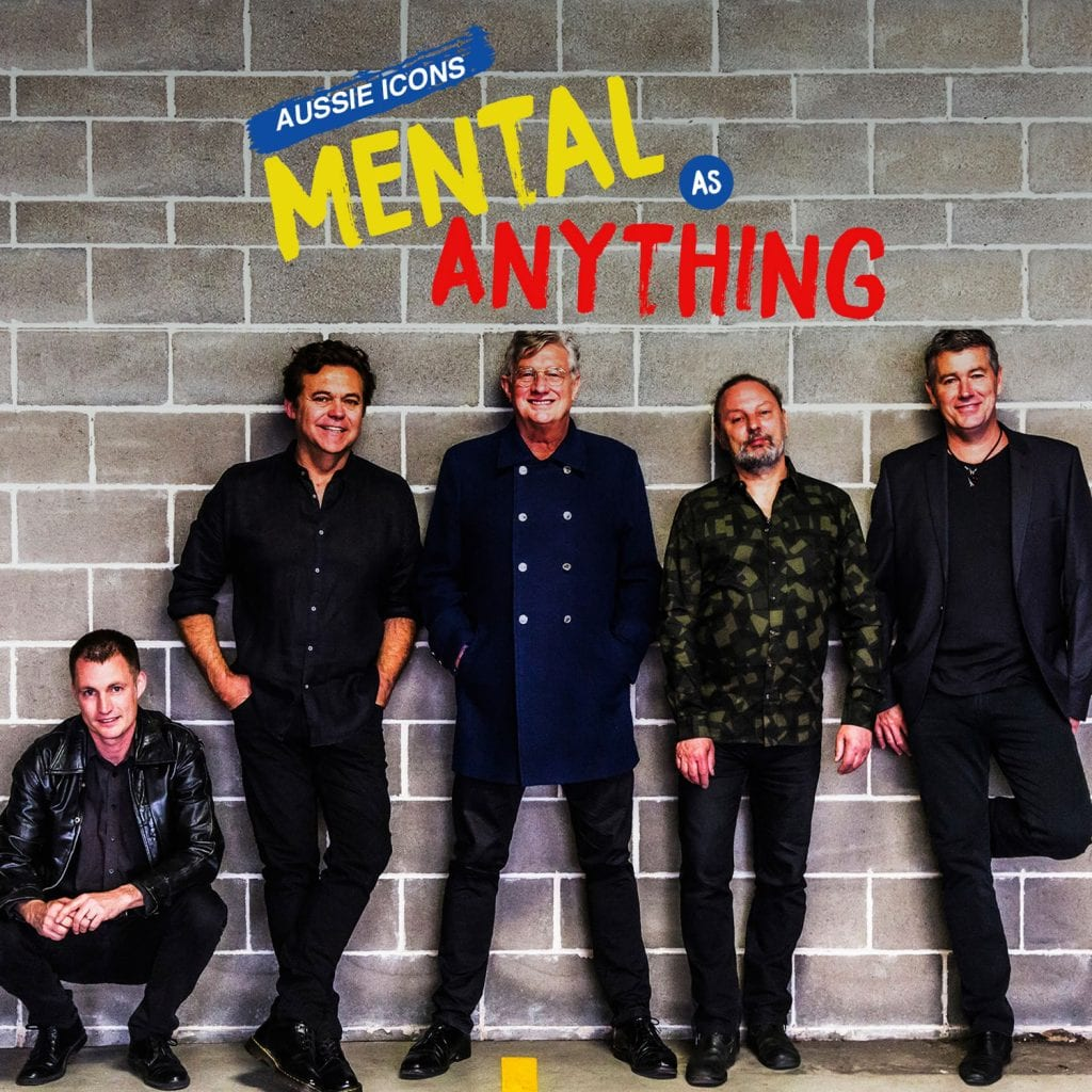 Mental As Anything 2019 02 14